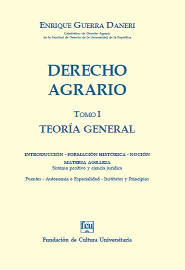 Guerra. Derecho Agrario - Tomo 1 - Parte General